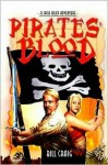 Pirates' Blood: A Jack Riley Adventure - Bill Craig