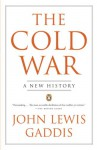 The Cold War: A New History - John Lewis Gaddis