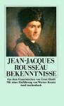 Bekenntnisse - Jean-Jacques Rousseau