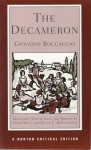 The Decameron: A New Translation: 21 Novelle, Contemporary Reactions, Modern Criticism - Giovanni Boccaccio