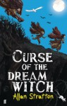 Curse of the Dream Witch - Allan Stratton