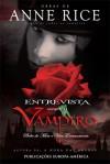 Entrevista Com O Vampiro (Crónicas dos Vampiros #1) - Anne Rice, Teresa de Sousa Gomes