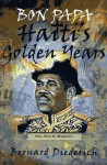 Bon Papa: Haiti's Golden Years - Bernard Diederich