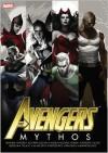Avengers: Mythos - Paul Jenkins, Paolo Manuel Rivera