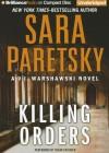 Killing Orders - Sara Paretsky, Susan Ericksen