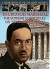 "Thurgood Marshall: The Supreme Court Rules on ""Separate But Equal"" - Gary Jeffrey, John Aggs"