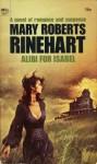 Alibi for Isobel - Mary Roberts Rinehart