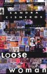 Loose Woman: Poems (Vintage Contemporaries) - Sandra Cisneros