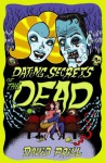 Dating Secrets Of The Dead - David Prill