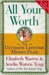 All Your Worth - Elizabeth Warren, Amelia Warren Tyagi
