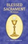 Blessed Sacrament Novenas - Lawrence G. Lovasik