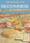 The Essential Gene Stratton-Porter Collection - Gene Stratton-Porter