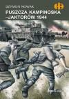 Puszcza Kampinoska - Jaktorów 1944 - Szymon Nowak
