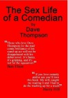 The Sex Life of a Comedian - Dave Thompson
