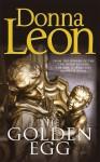 The Golden Egg: (Brunetti) - Donna Leon
