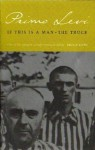 If This Is A Man / The Truce - Primo Levi, Paul Bailey