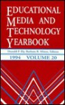 Education Media and Technology Yearbook, 1994 - Donald P. Ely, Barbara B. Minor
