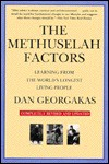 The Methuselah Factors: Learning from the World's Longest Living People - Dan Georgakas