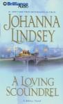 A Loving Scoundrel (Abridged Audio CD) - Johanna Lindsey, Laural Merlington