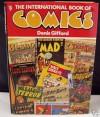 The International Book Of Comics - Denis Gifford