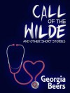 Call of the Wilde - Georgia Beers