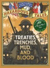 Nathan Hale's Hazardous Tales: Treaties, Trenches, Mud, and Blood (A World War I Tale) by Hale, Nathan (2014) Hardcover - Nathan Hale
