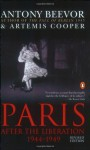Paris: After the Liberation 1944-1949 - Antony Beevor, Artemis Cooper