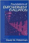 Foundations of Empowerment Evaluation - David M. Fetterman