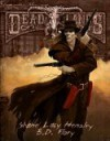 Deadlands Reloaded (Savage Worlds; S2P10200) - Shane Lacy Hensley, B.D. Flory