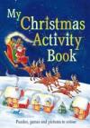 My Christmas Activity Book - Gaby Morgan
