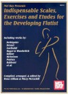 Indispensable Scales, Exercises & Etudes for the Developing Flutist - Mizzy Mccaskill