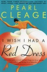 I Wish I Had a Red Dress - Pearl Cleage
