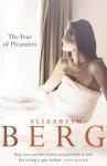 The Year of Pleasures - Elizabeth Berg