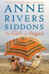 The Girls of August - Anne Rivers Siddons