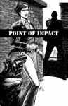 Point of Impact #4 - Jay Faerber, Koray Kuranel