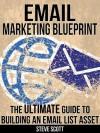 Email Marketing Blueprint - Steve Scott
