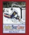 Antler, Bear, Canoe: A Northwoods Alphabet - Betsy Bowen