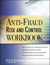 Anti-Fraud Risk and Control Workbook - Peter Goldmann, Hilton Kaufman
