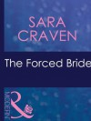 The Forced Bride (Mills & Boon Modern) - Sara Craven