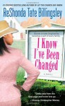I Know I've Been Changed - ReShonda Tate Billingsley