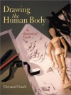 Drawing the Human Body: An Anatomical Guide - Giovanni Civardi