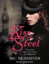 Kiss of Steel - Bec McMaster, Alison Larkin
