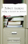 Robert Cormier: Daring to Disturb the Universe - Patty Campbell