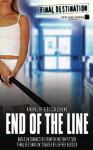 Final Destination #3: End of The Line - Rebecca Levene