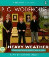 Heavy Weather - P.G. Wodehouse, Martin Jarvis