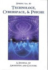 Spring #80 Technology, Cyberspace & Psyche - Nancy Cater