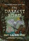 The Darkest Road (Fionavar Tapestry) - Guy Gavriel Kay