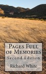 Pages Full of Memories: Second Edition - Richard White