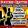 SUCCESS QUOTES ULTIMATE COLLECTION: 500+ Quotations and Sayings To Inspire And Motivate You - Darryl Marks