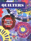 Quilters Playtime: Games with Fabrics - Dianne S. Hire